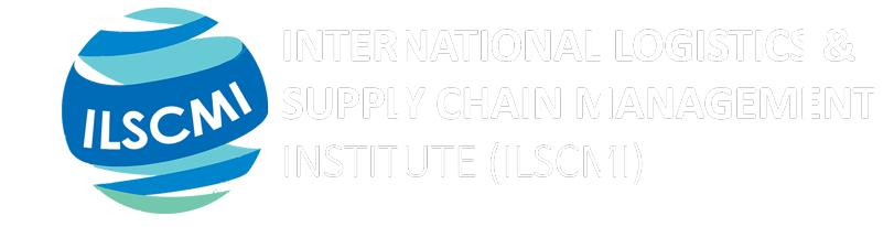 International Logistics And Supply Chain Management Institute (ILSCMI)